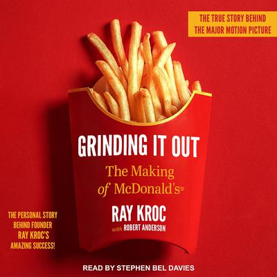 Grinding It Out: The Making of McDonalds Audiobook, by Ray Kroc