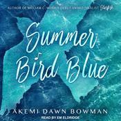 Summer Bird Blue Audiobook, by Author Info Added Soon