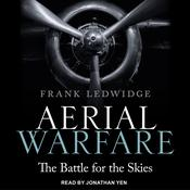 Aerial Warfare: The Battle for the Skies Audiobook, by Author Info Added Soon