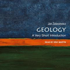 Geology: A Very Short Introduction Audiobook, by Jan Zalasiewicz