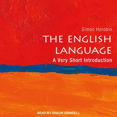 The English Language: A Very Short Introduction Audiobook, by Simon Horobin
