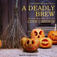 A Deadly Brew Audiobook, by Lynn Cahoon