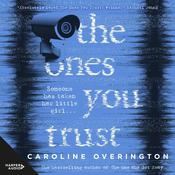 The Ones You Trust Audiobook, by Caroline Overington