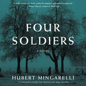 Four Soldiers: A Novel Audiobook, by Author Info Added Soon