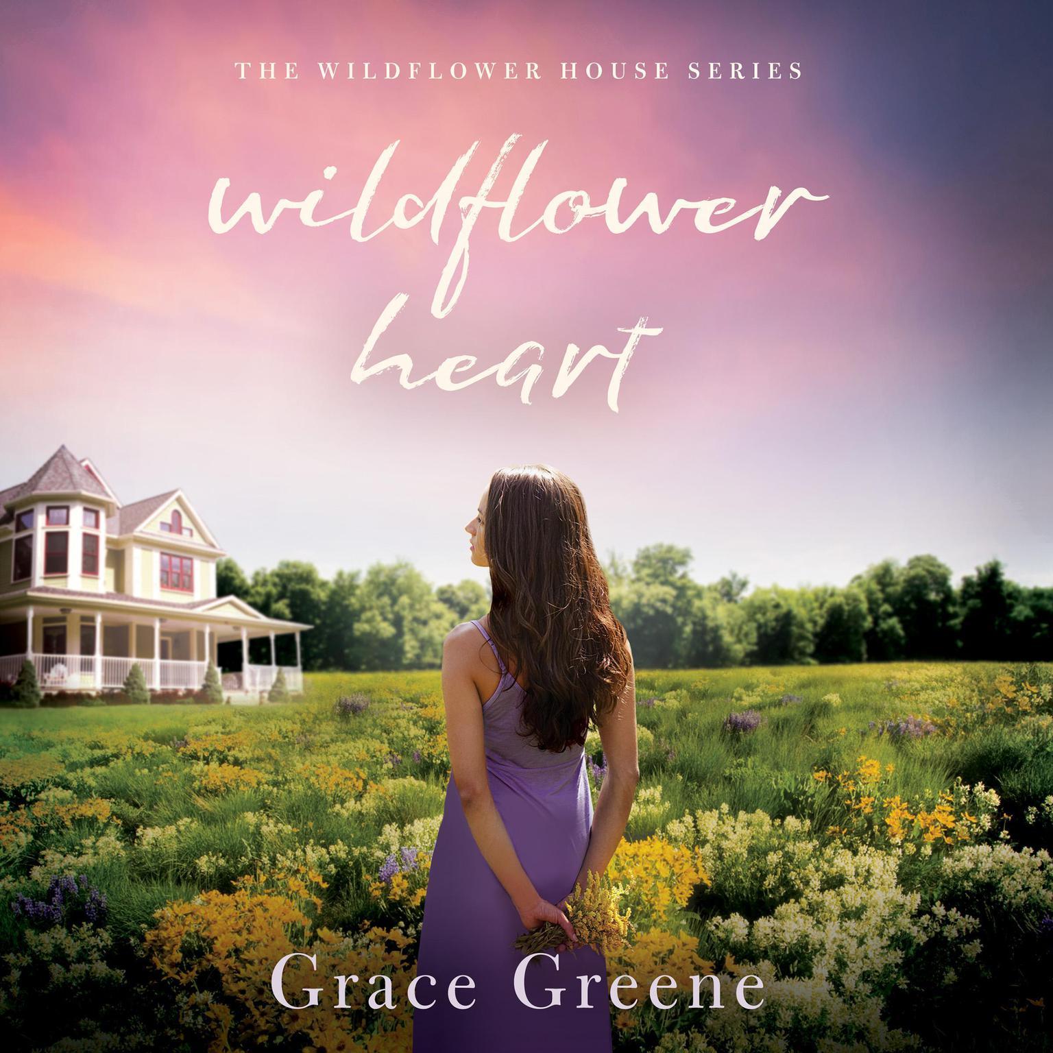 Wildflower Heart Audiobook, by Grace Greene