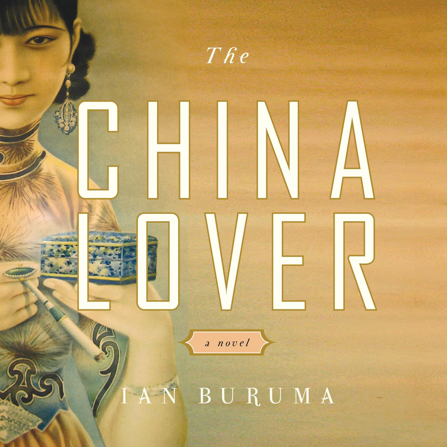 Printable The China Lover: A Novel Audiobook Cover Art