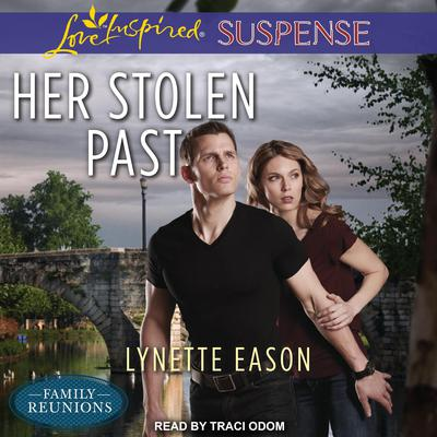 Her Stolen Past Audiobook, by Lynette Eason