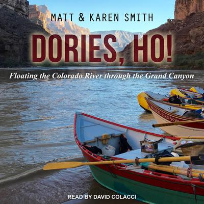 Dories, Ho! Audiobook, by Karen Smith
