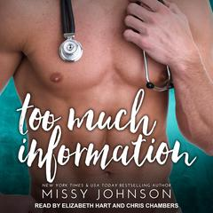 Too Much Information Audiobook, by Missy Johnson