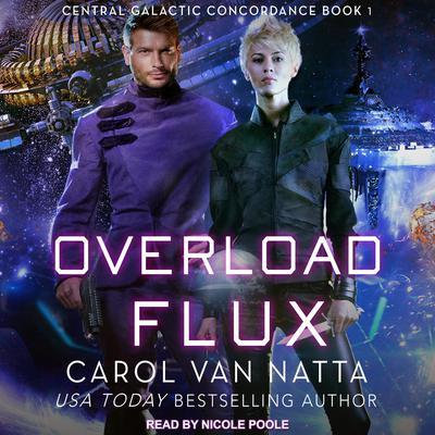 Overload Flux Audiobook, by Carol Van Natta