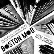 Boston Mob: The Rise and Fall of the New England Mob and Its Most Notorious Killer Audiobook, by Author Info Added Soon