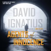 Agents of Innocence: A Novel Audiobook, by David Ignatius 