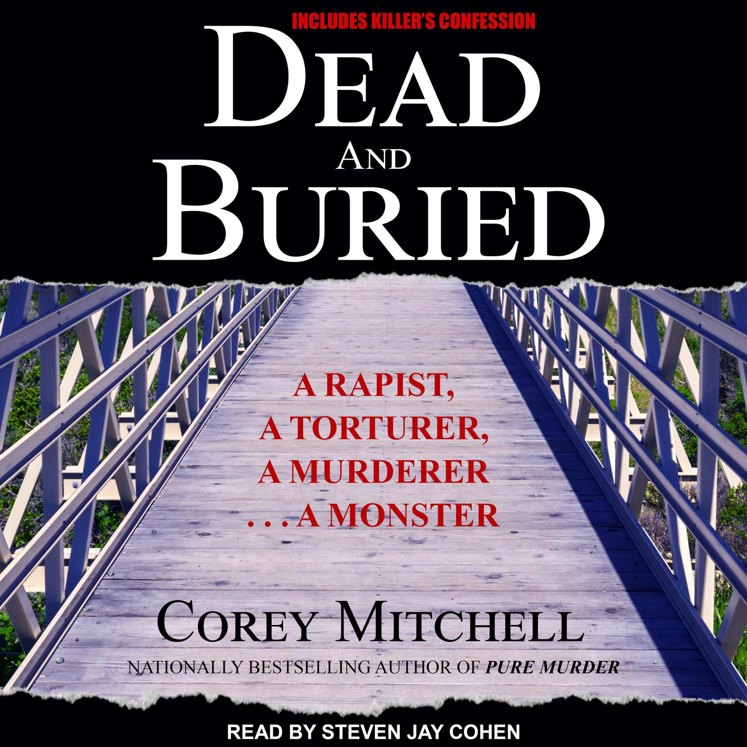 Printable Dead and Buried: A Shocking Account of Rape, Torture, and Murder on the California Coast Audiobook Cover Art