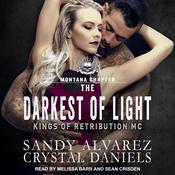 The Darkest Of Light Audiobook, by Crystal Daniels