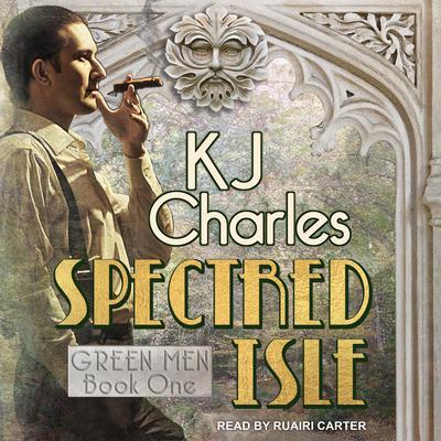 Spectred Isle Audiobook, by KJ Charles