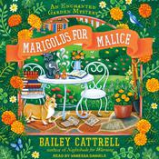 Marigolds for Malice Audiobook, by Bailey Cattrell