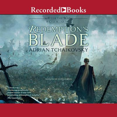 Redemptions Blade: After the War Audiobook, by Adrian Tchaikovsky