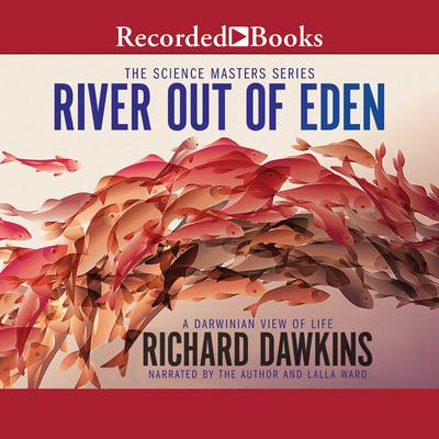 River Out of Eden: A Darwinian View of Life Audiobook, by Richard Dawkins