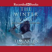 The Winter Vow Audiobook, by Tim Akers