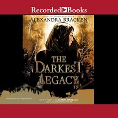 The Darkest Legacy Audiobook, by Alexandra Bracken