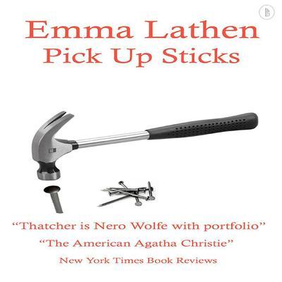 Pick Up Sticks: The Emma Lathen Booktrack Edition: Booktrack Edition Audiobook, by Emma Lathen