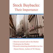 Stock Buybacks: Their Importance Audiobook, by Deaver Brown
