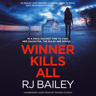 Winner Kills All Audiobook, by RJ Bailey