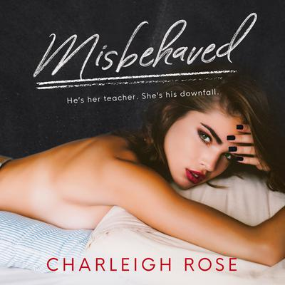Misbehaved Audiobook, by Charleigh Rose