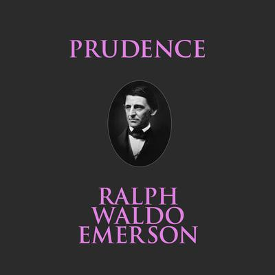 Prudence Audiobook, by Ralph Waldo Emerson