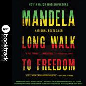 Long Walk to Freedom: The Autobiography of Nelson Mandela: Booktrack Edition Audiobook, by Nelson Mandela