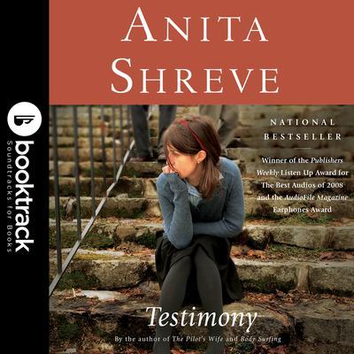 Testimony: A Novel: Booktrack Edition Audiobook, by Anita Shreve