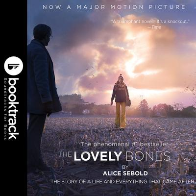 The Lovely Bones: Booktrack Edition Audiobook, by Alice Sebold