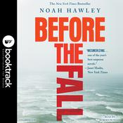Before the Fall: Booktrack Edition Audiobook, by Noah Hawley