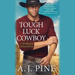 Tough Luck Cowboy Audiobook, by A.J. Pine