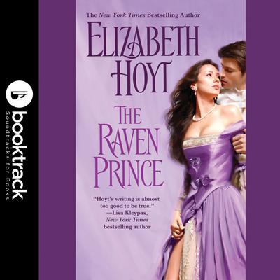 The Raven Prince: Booktrack Edition Audiobook, by Elizabeth Hoyt