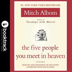 The Five People You Meet in Heaven: Booktrack Edition Audiobook, by Mitch Albom