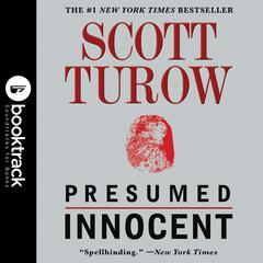 Presumed Innocent: Booktrack Edition Audiobook, by Scott Turow
