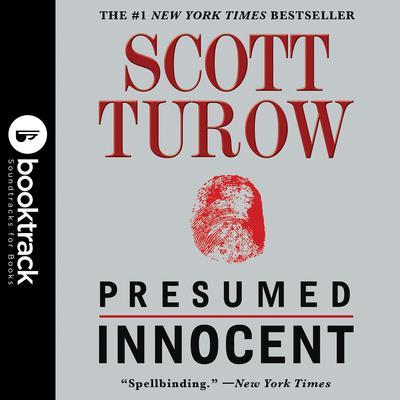 Presumed Innocent: Booktrack Edition Audiobook, by