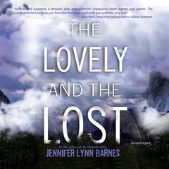 The Lovely and the Lost Audiobook, by Jennifer Lynn Barnes