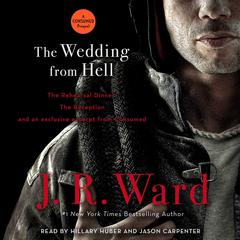 The Wedding from Hell Audiobook, by J. R. Ward