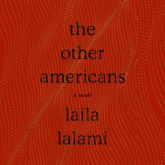 The Other Americans: A Novel Audiobook, by Laila Lalami