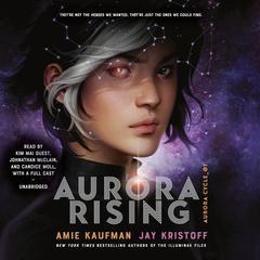 Aurora Rising Audiobook, by Amie Kaufman, Jay Kristoff