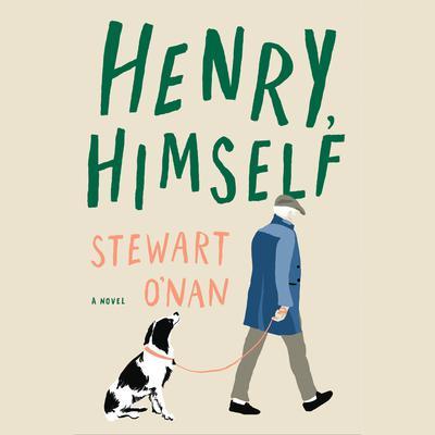 Henry, Himself: A Novel Audiobook, by