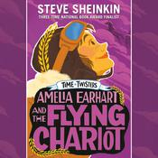Amelia Earhart and the Flying Chariot Audiobook, by Steve Sheinkin