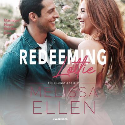 Redeeming Lottie Audiobook, by Melissa Ellen