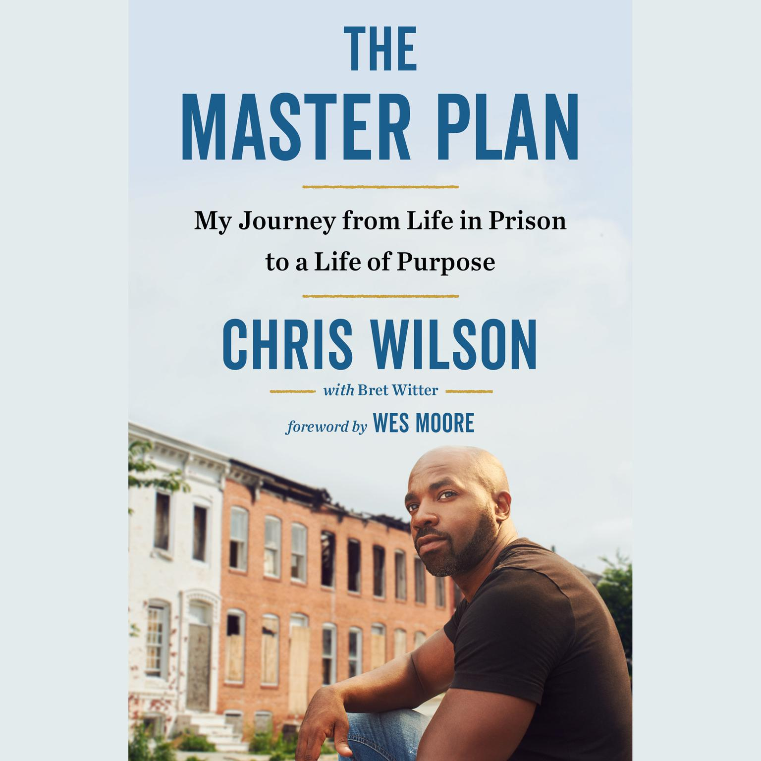 Printable The Master Plan: My Journey From Life in Prison to a Life of Purpose Audiobook Cover Art