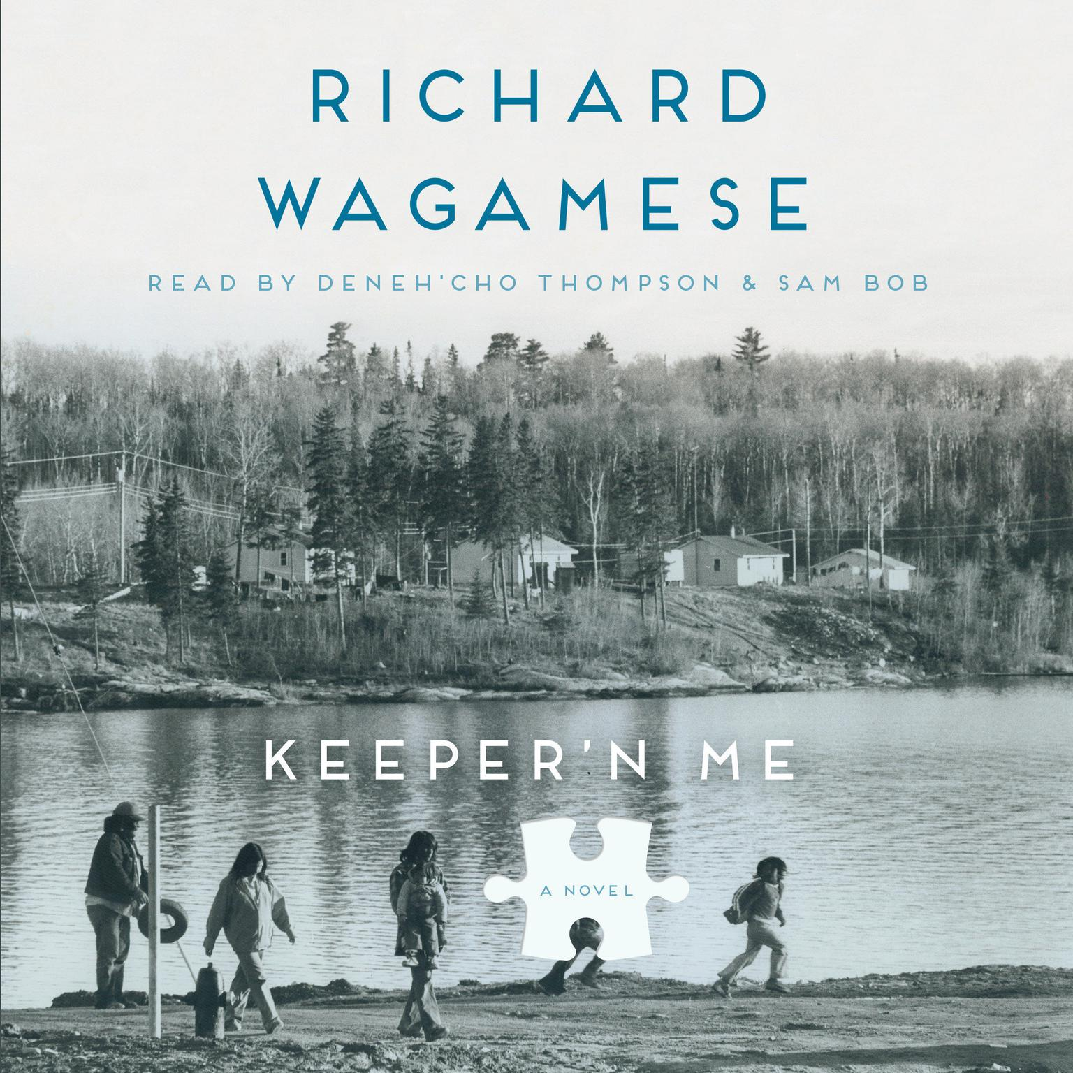 Keepern Me Audiobook, by Richard Wagamese