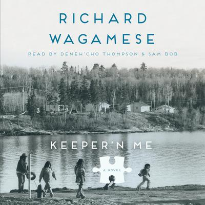 Keepern Me Audiobook, by Richard Wagamese