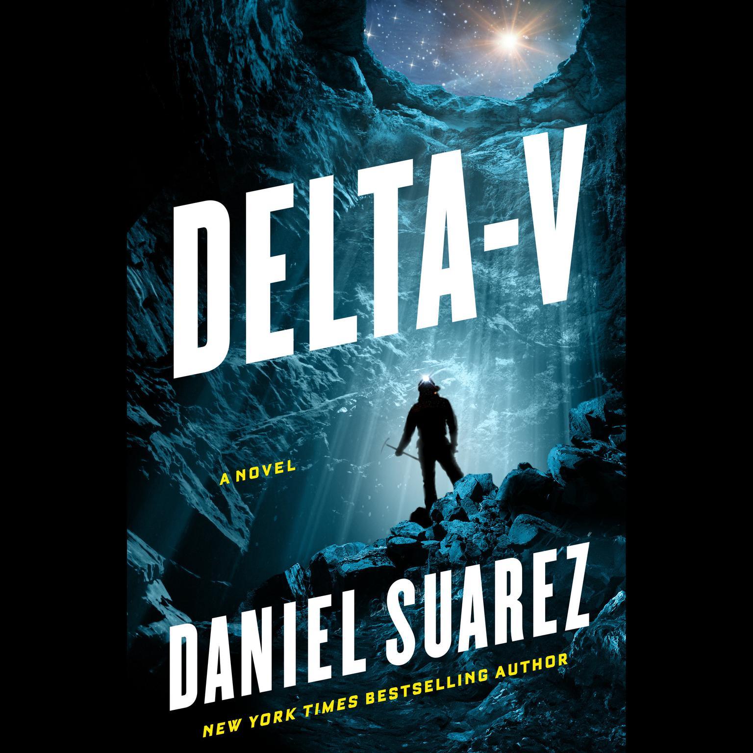 Delta-v Audiobook, by Daniel Suarez