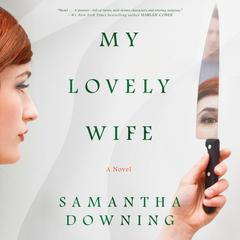 My Lovely Wife Audiobook, by Samantha Downing